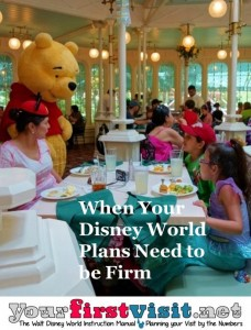 When Your Disney World Plans Need to be Firm from yourfirstvsit.net