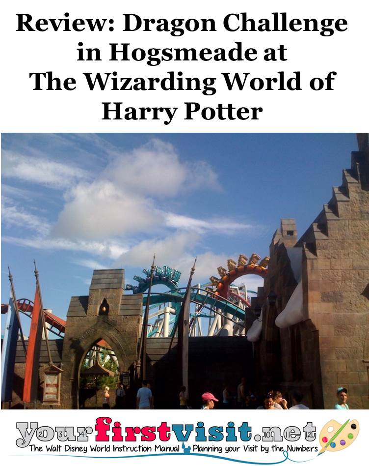 Review - Dragon Challenge at the Wizarding World of Harry Potter from yourfirstvisit.net