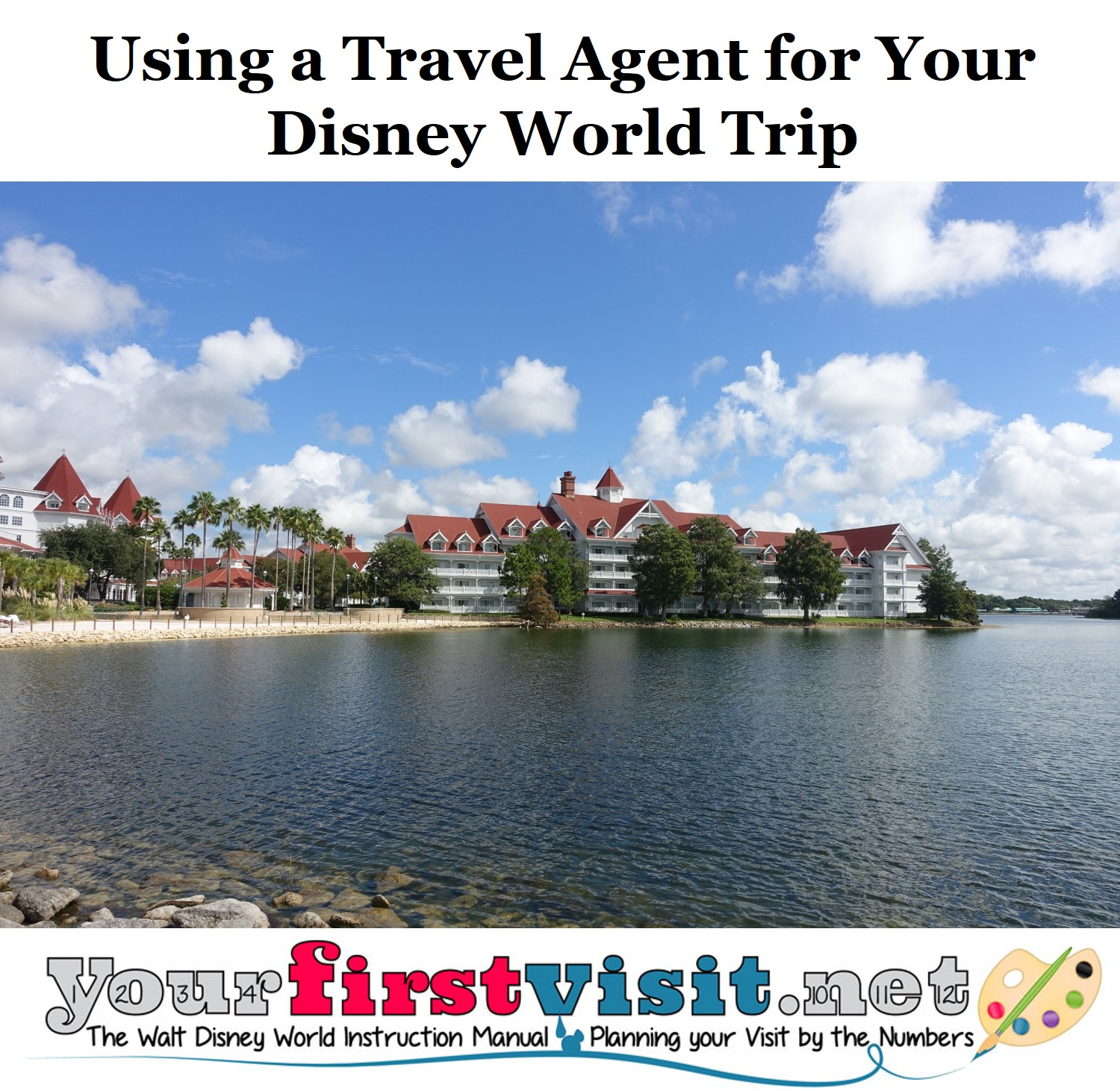 Travel Agents for Walt Disney World