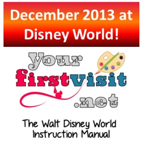 December 2013 at Walt Disney World from yourfirstvisit.net