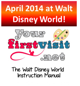 April 2014 at Walt Disney World from yourfirstvisit.net