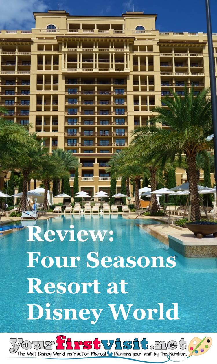 Review Four Seasons Resort Orlando at Walt Disney World Resort from yourfirstvisit.net