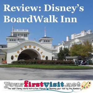 Review - Disney's BoardWalk Inn from yourfirstvisit.net