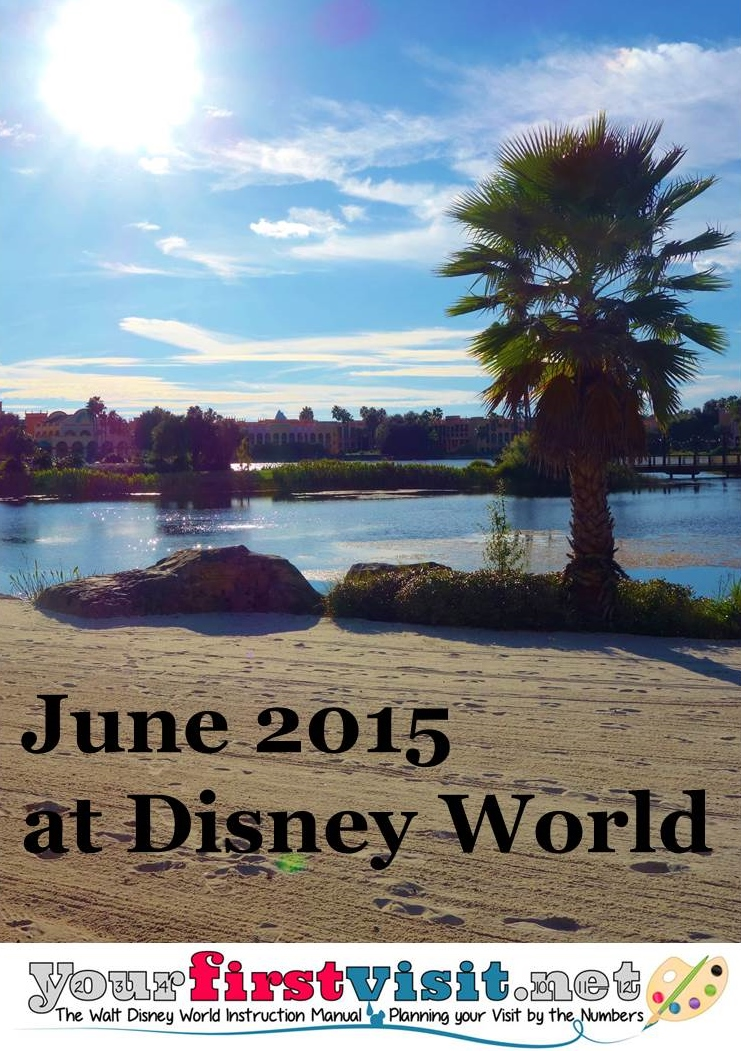 June 2015 at Walt Disney World from yourfirstvisit.net