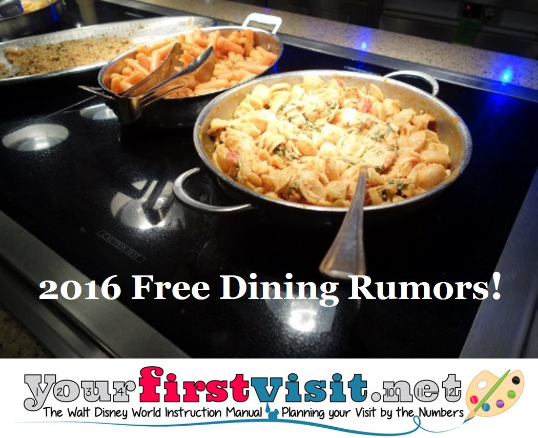 2016 Free Dining Rumors from your firstvisit.net
