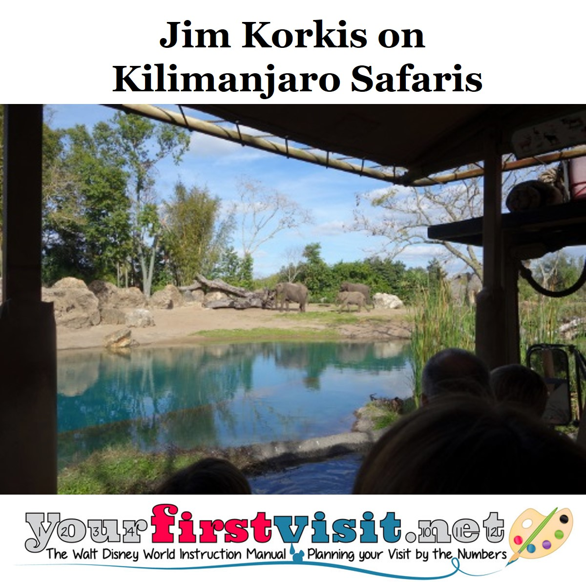 Jim Korkis on Kilimanjaro Safaris from yourfirstvsit.net