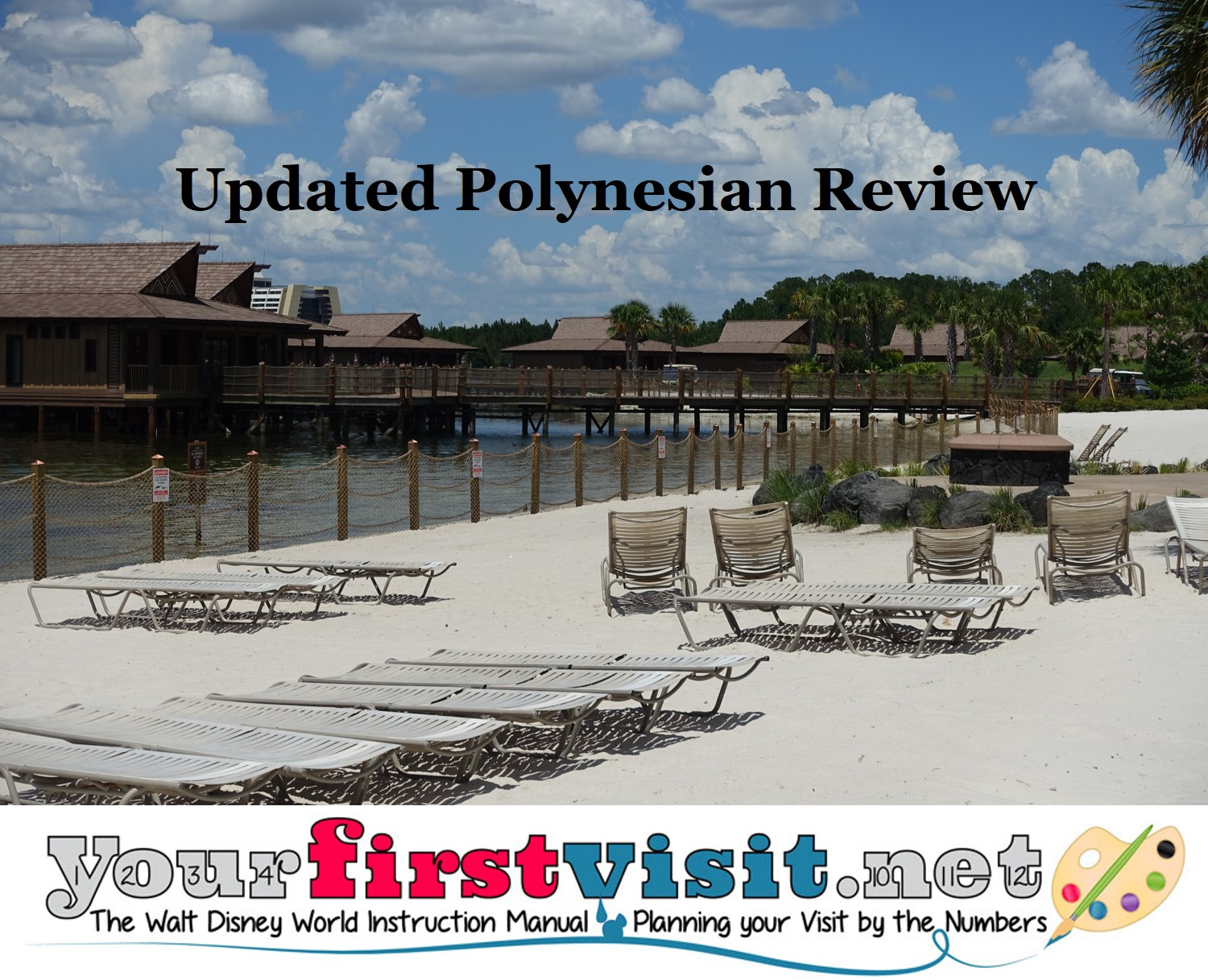 Updated Review of Disney's Polynesian Village Resort from yourfirstvisit.net