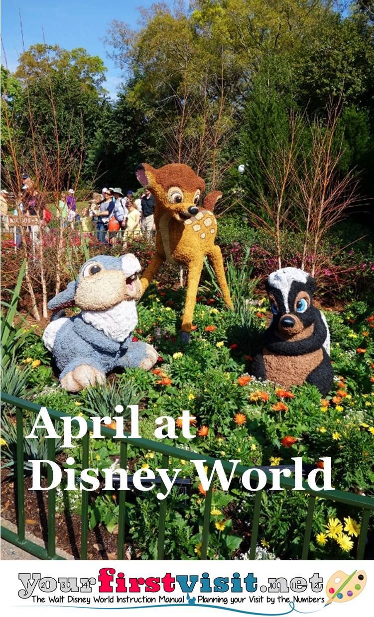 April 2016 at Walt Disney World from yourfirstvisit.net