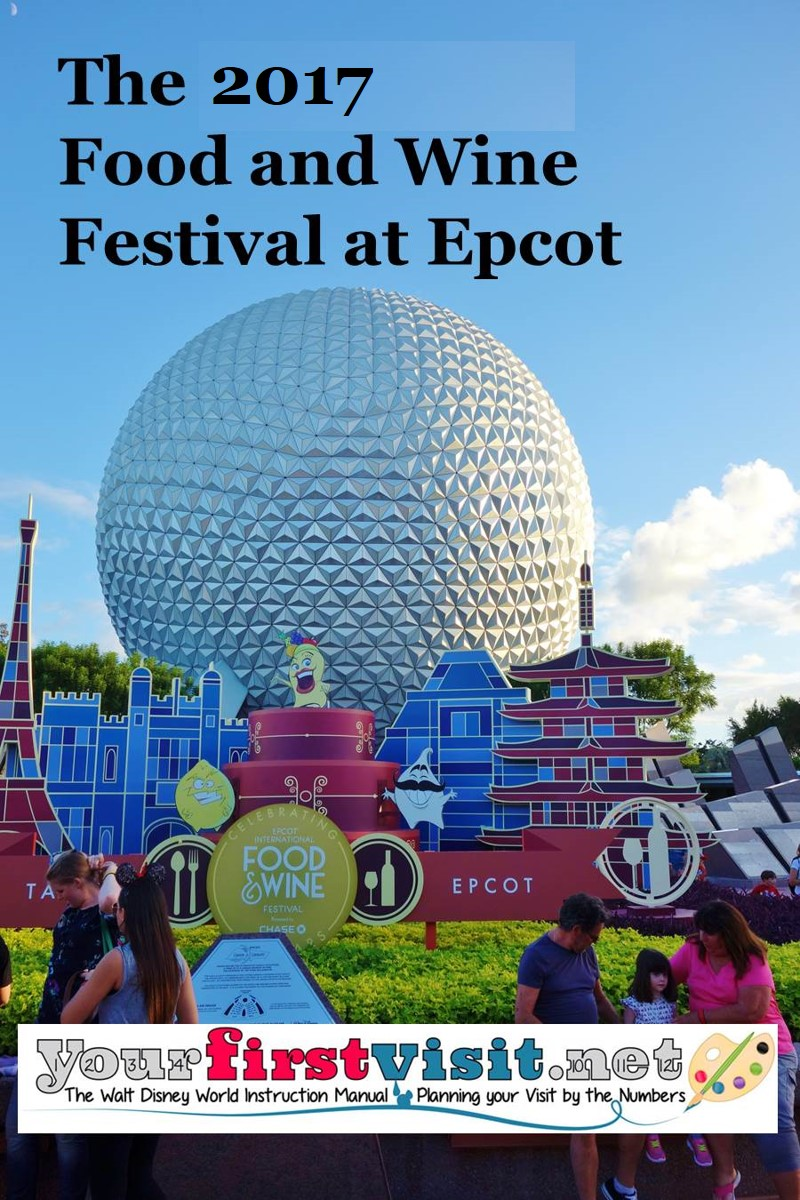 The 2017 Epcot International Food & Wine Festival from yourfirstvisit.net