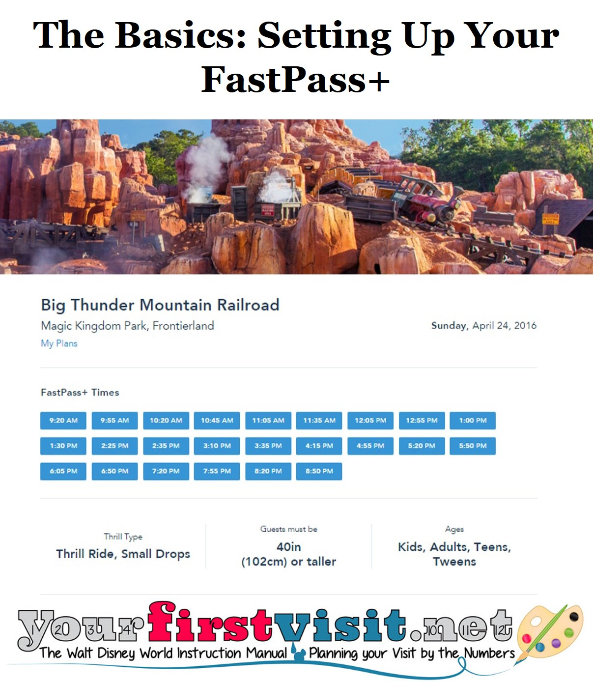 The Basics - Setting Up Your FastPass+ from yourfirstvisit.net