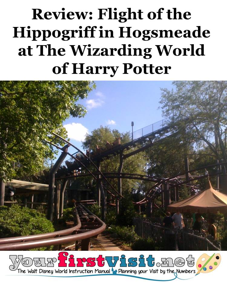 Review - Flight of the Hippogriff at the Wizarding World of Harry Potter from yourfirstvisit.net