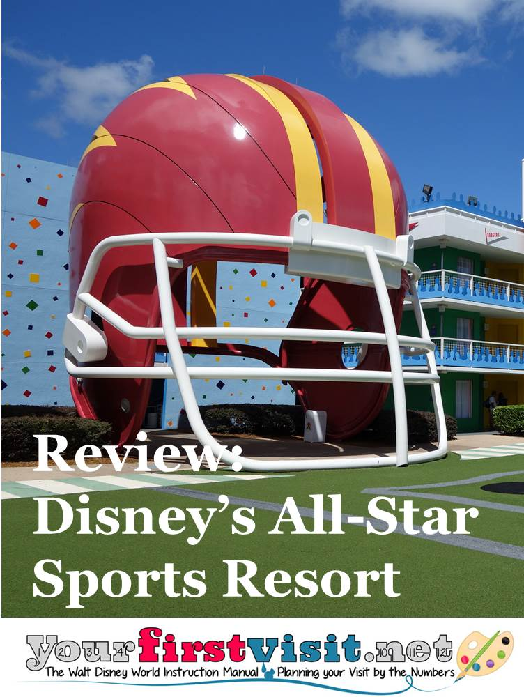 Review ~ Disney's All-Star Sports Resort from yourfirstvisit.net