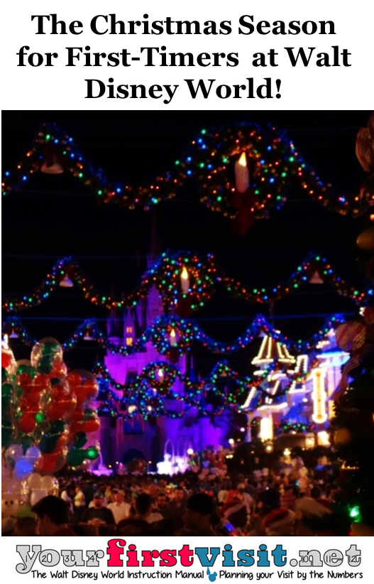 The Christmas Season at Disney World  for First Time Visitors from yourfirstvisit.net