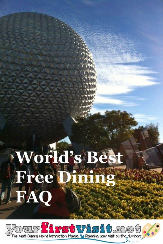 Free Dining FAQ from yourfirstvisit.net