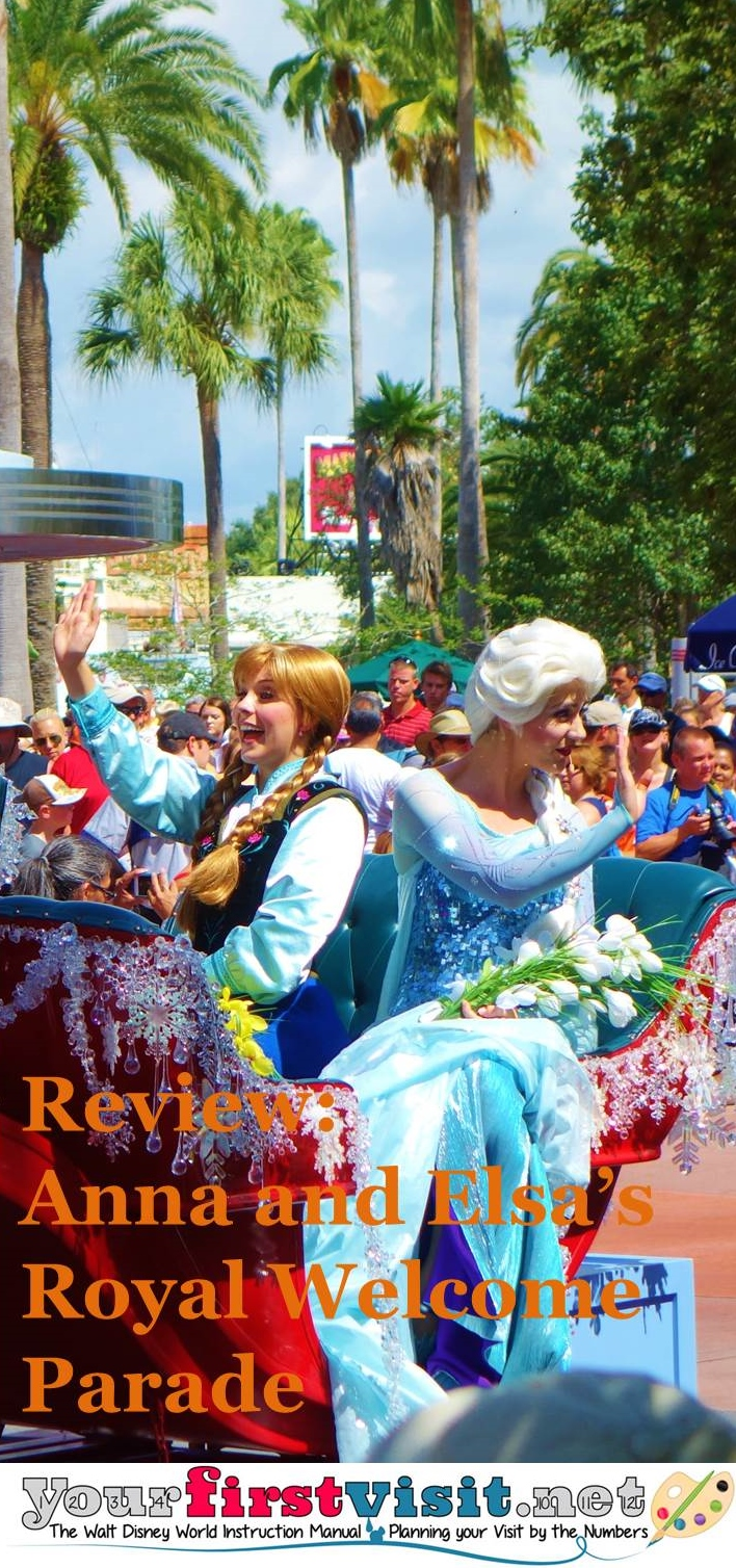 Review - Anna and Elsa's Royal Welcome Parade at Disney's Hollywood Studios from yourfirstvisit.net