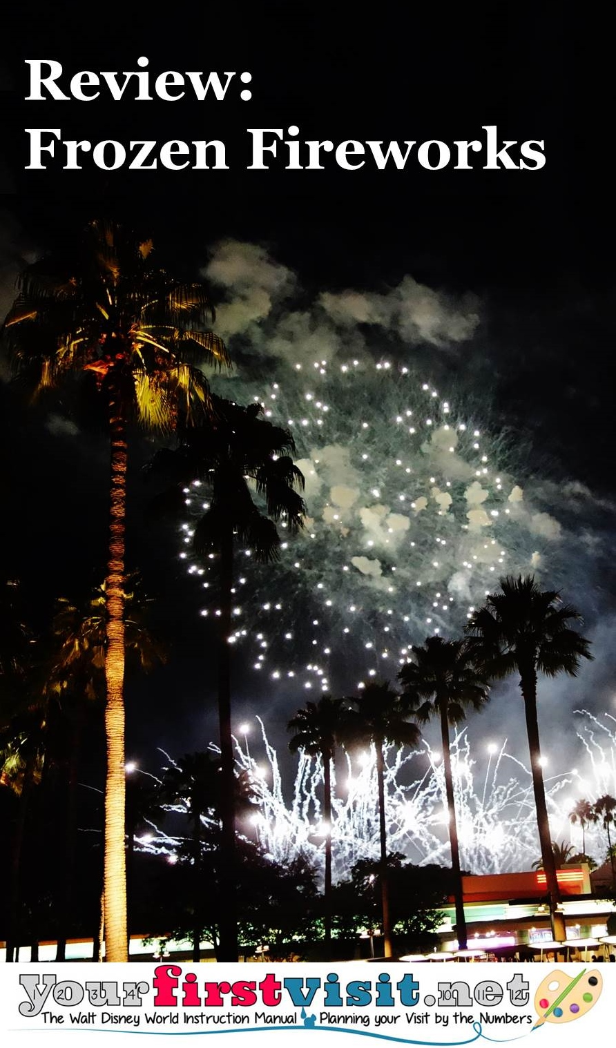 Review - Frozen Fireworks at Disney's Hollywood Studios