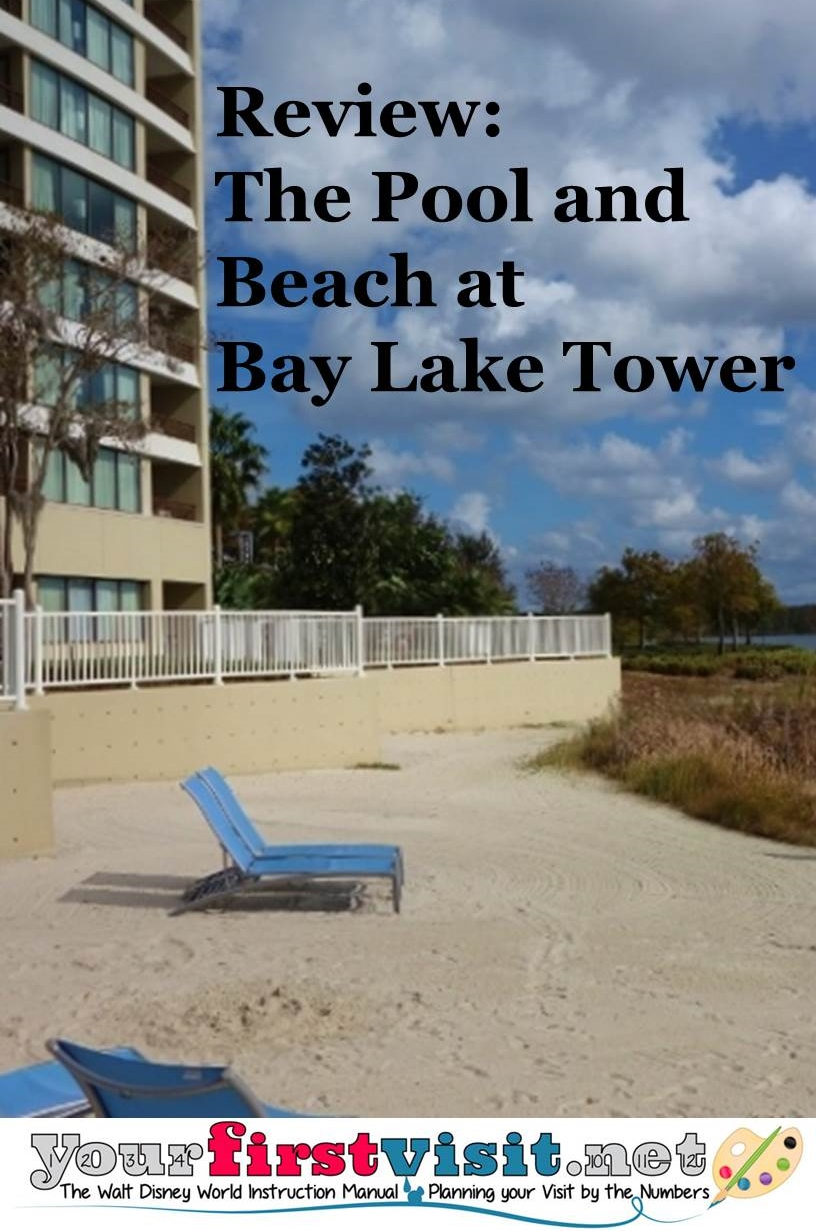 Review -The Pool and Beach at Bay Lake Tower from yourfirstvisit.net
