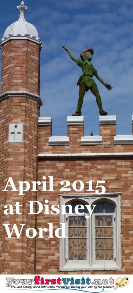 April 2015 at Walt Disney World from yourfirstvisit.net