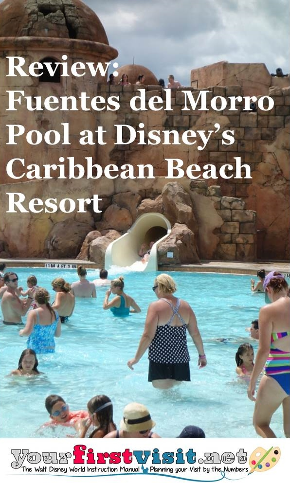 Review The Fuentes del Morro Pool at Disney's Caribbean Beach Resort from yourfirstvisit.net