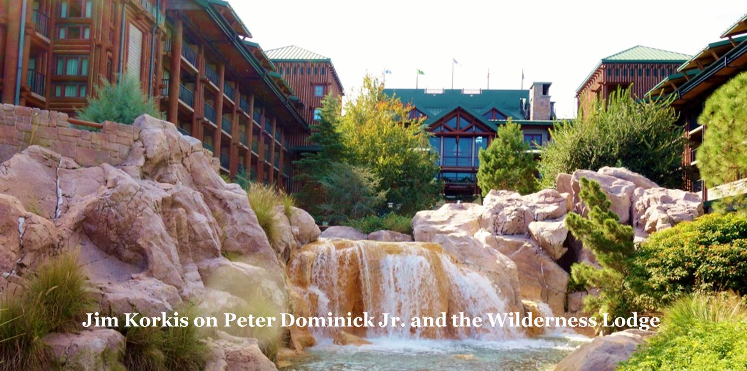 Peter Dominick and Disney's Wilderness Lodge--A Friday Visit with Jim Korkis from yourfirstvisit.net