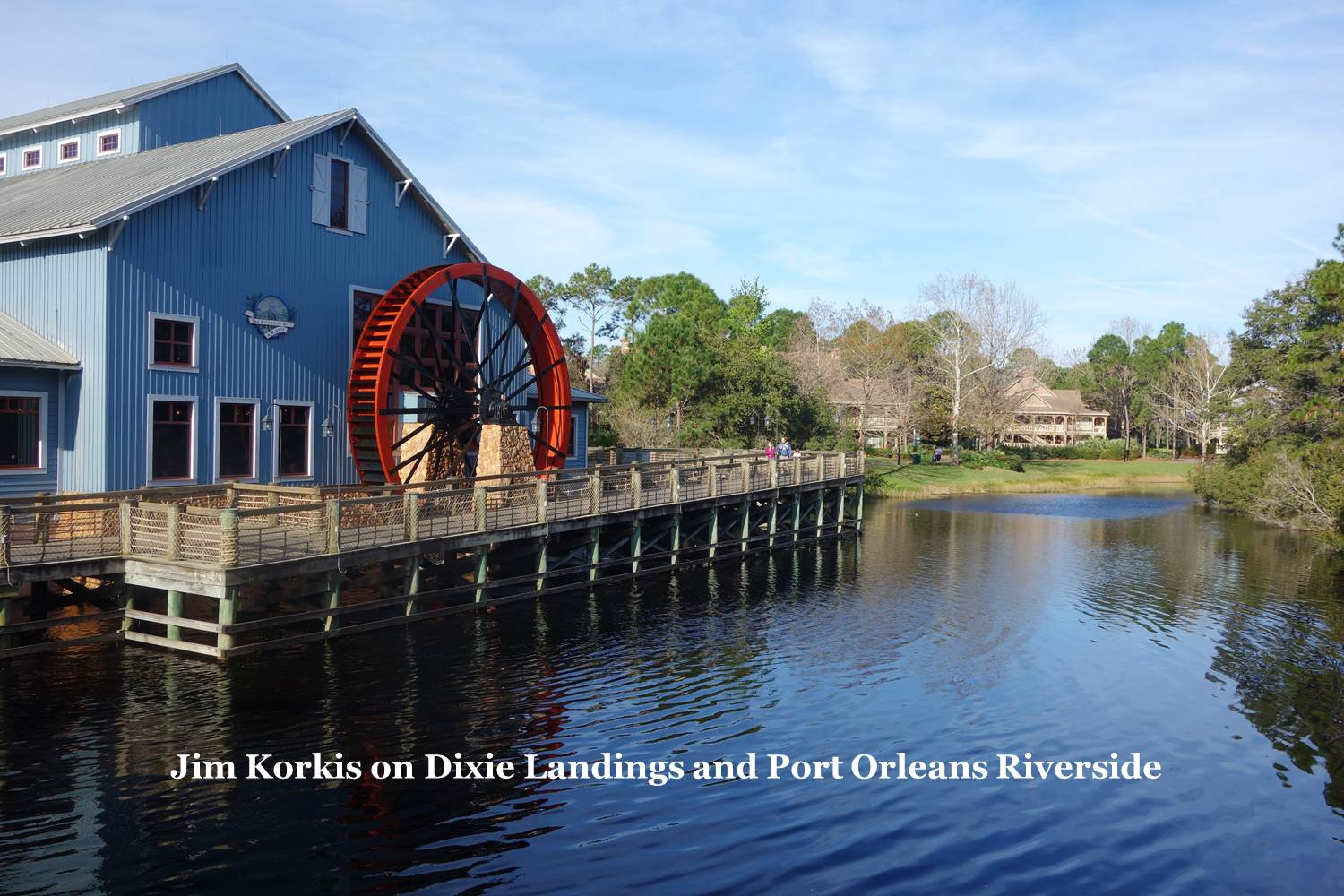 Jim Korkis on Port Orleans Riverside from yourfirstvisit.net