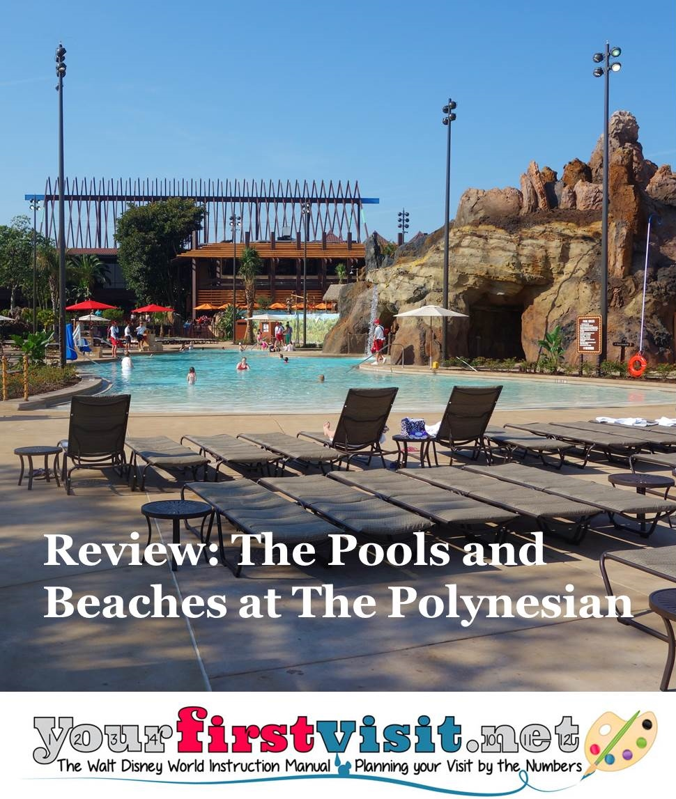 Review The Pools and Beaches at Disney's Polynesian Resort from yourfirstvisit.net