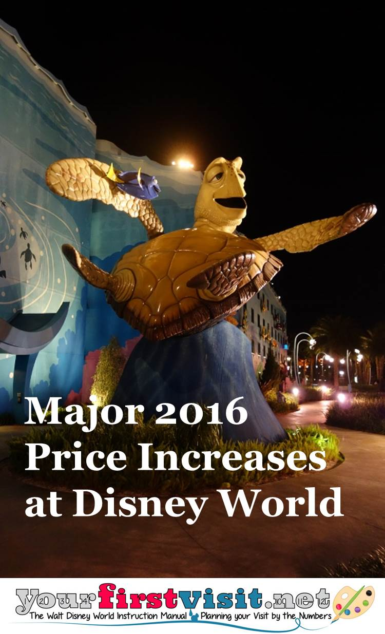 2016 Disney World Price Increases from yourfirstvisit.net