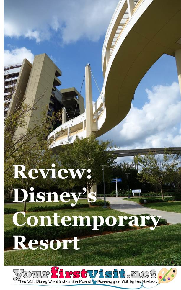 Review - Disney's Contemporary Resort from yourfirstvisit.net