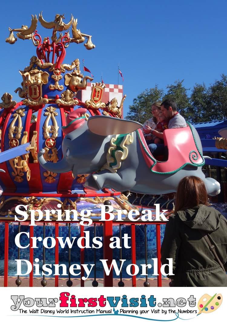 Spring Break Crowds at Disney World from yourfirstvisit.net