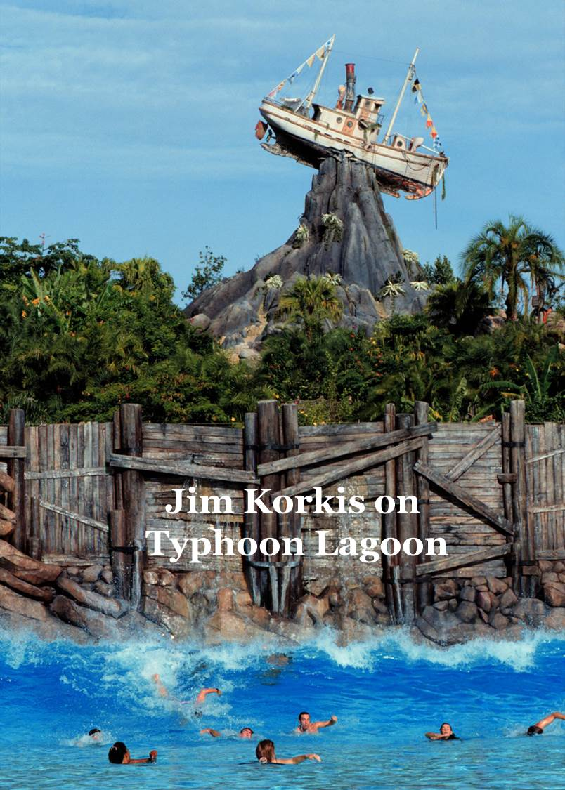 Jim Korkis on Typhoon Lagoon