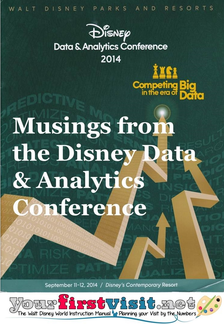 The 2014 Disney Data and Analytics Conference from yourfirstvisit.net