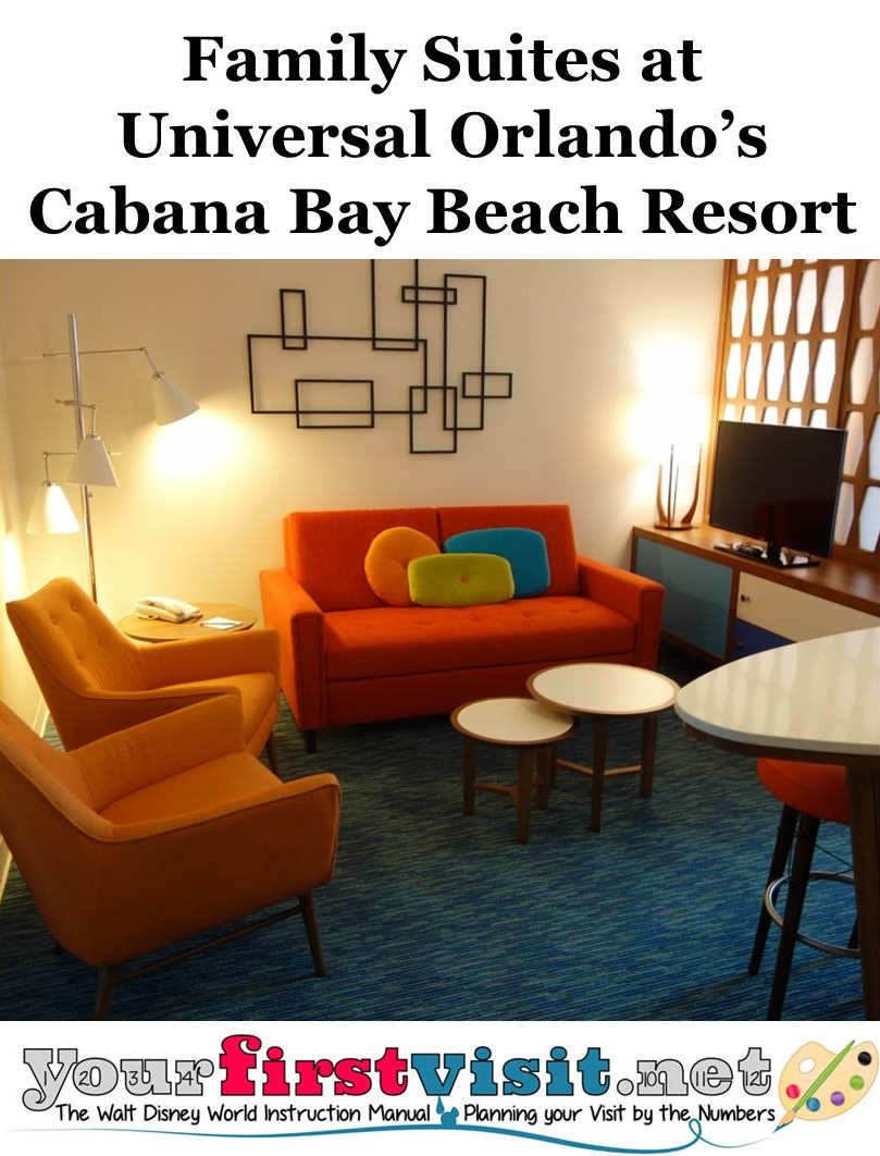 Family Suites at Cabana Bay Beach Resort from yourfirstvisit.net