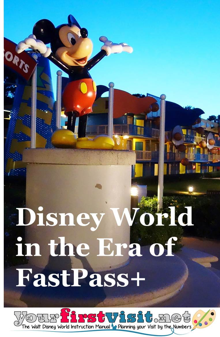 Disney World in the Era of FastPass+ from yourfirstvisit.net