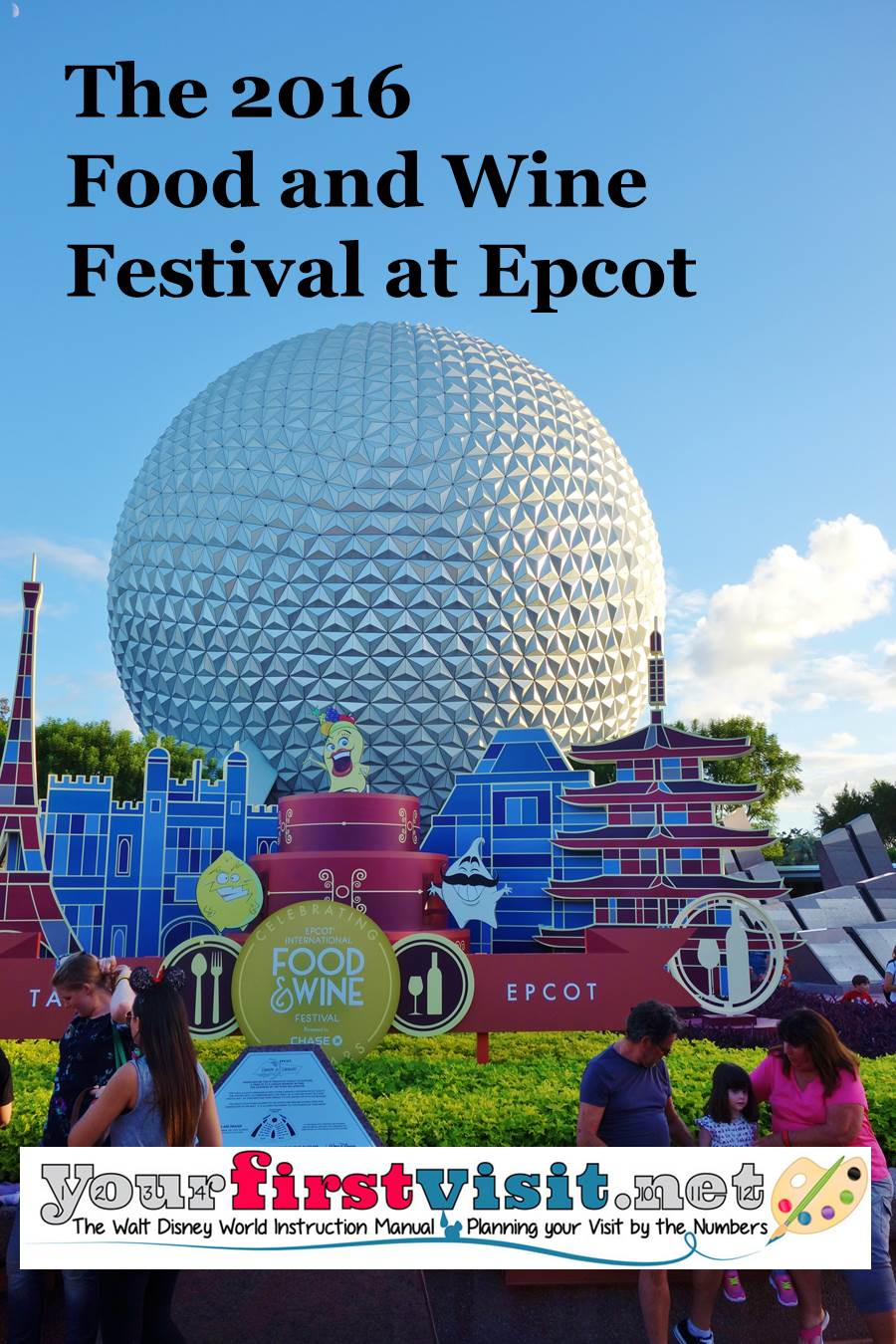 The 2016 Epcot International Food and Wine Festival from yourfirstvisit.net