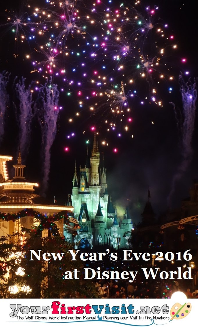 New Year's Eve 2016 at Walt Disney World from yourfirstvisit.net