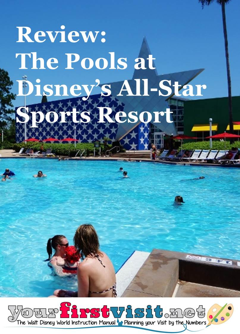 Review - The Pools at Disney's All-Star Sports Resort from yourfirstvisit.net