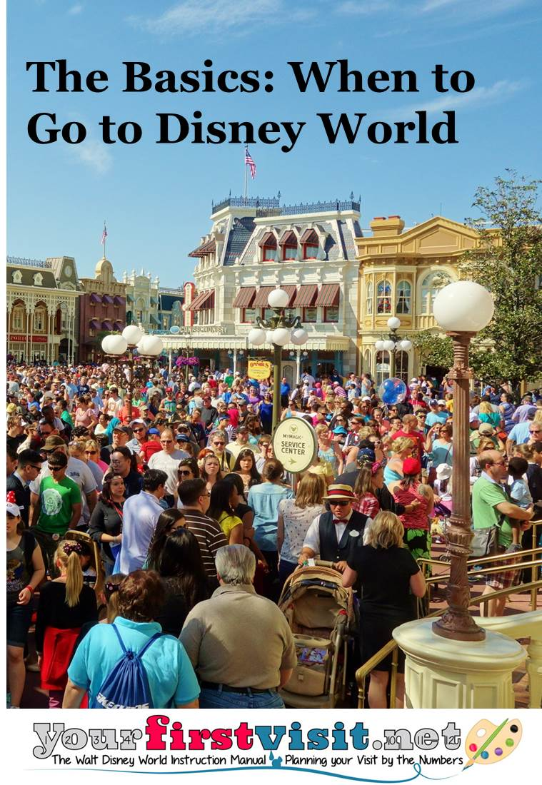 The Basics - When to Go to Walt Disney World from yourfirstvisit.net