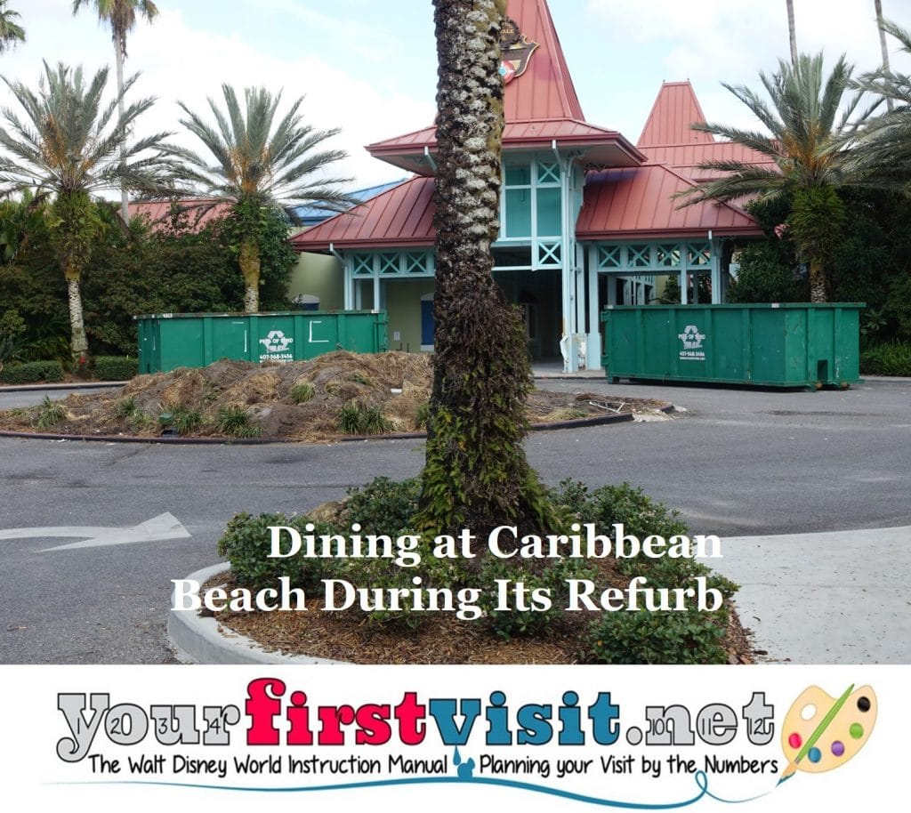 Caribbean Beach: Dining Options At Caribbean Beach During Its Refurb