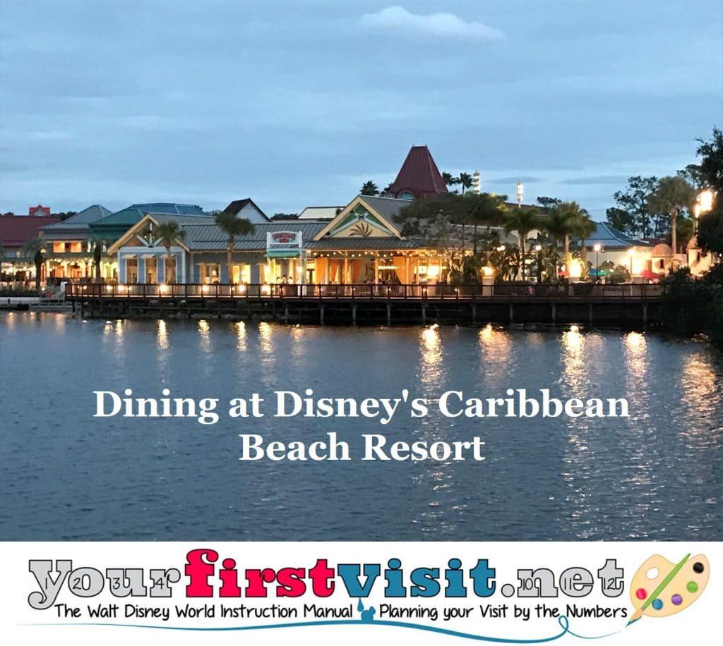 Caribbean Beach: Dining At Disney's Caribbean Beach Resort