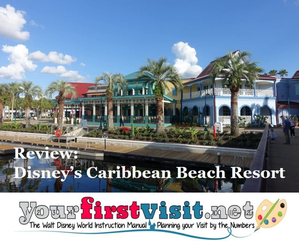 47341c937 Review  Disney s Caribbean Beach Resort - yourfirstvisit.net