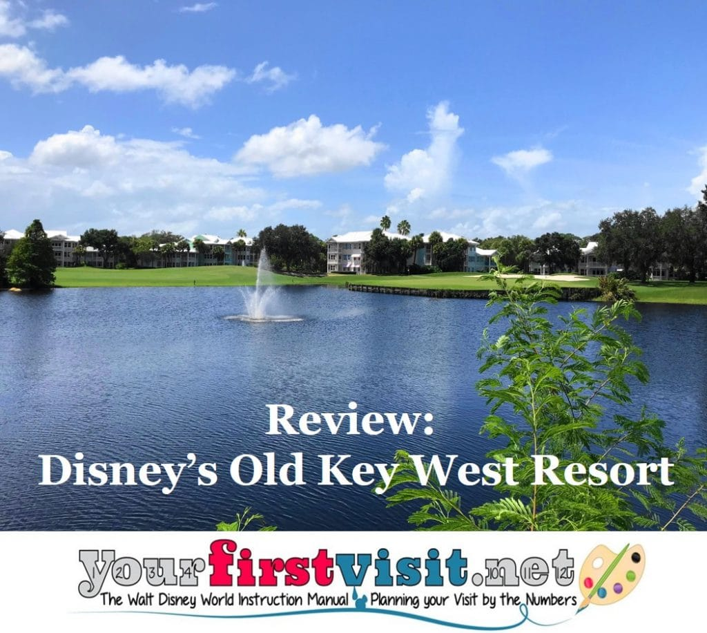 Review Disney S Old Key West Resort Yourfirstvisit Net
